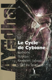 Cycle de Cybione, Le